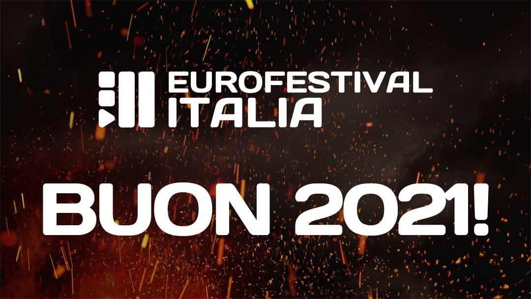 Un felice 2021 da tutto il team di Eurofestival Italia!