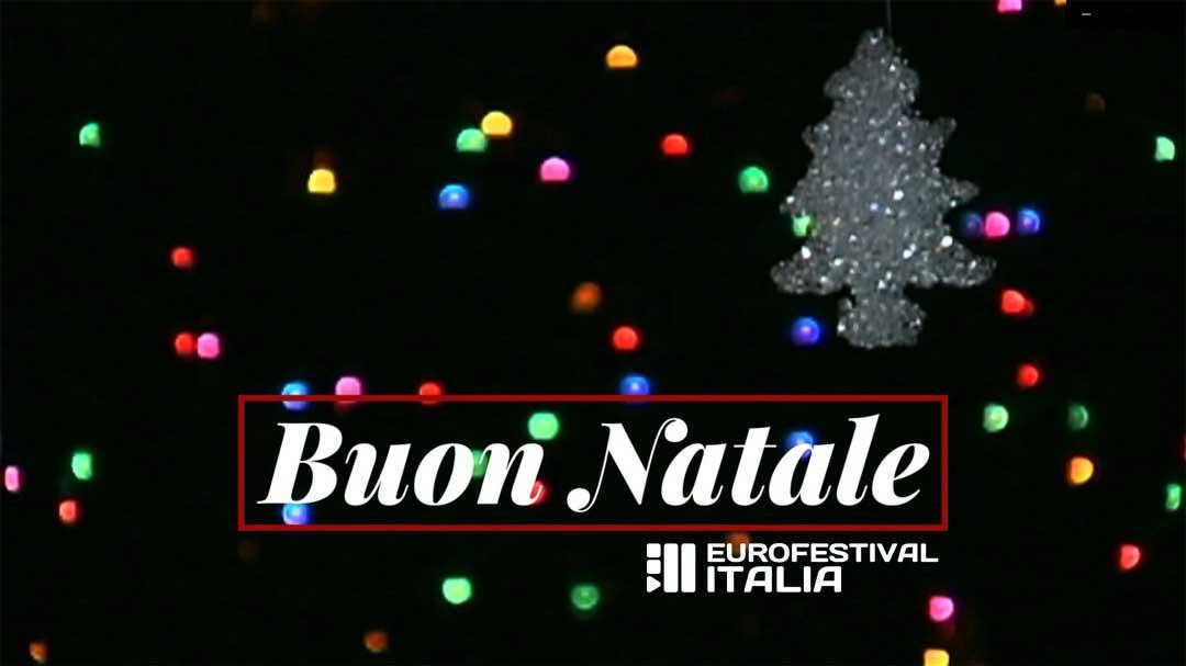 Buon Natale 2020 da tutto il team di Eurofestival Italia